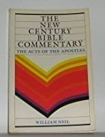 The Acts of the Apostles (New Century Bible Commentary)