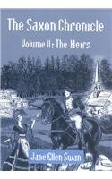 The Saxon Chronicle: The Heirs