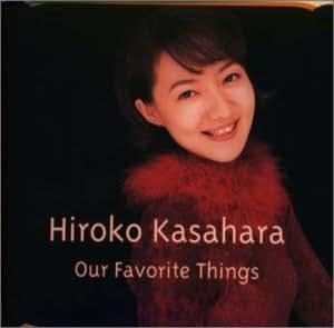 笠原弘子/Our Favorite Things~My Prayer(2)