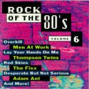 Rock Of The 80's, Vol. 6