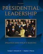 Presidential Leadership: Politics and Policy Making, International Edition 8e