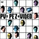 PE'ZのVideo集