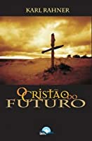 Cristao Do Futuro, O