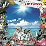 Def Tech OKINAWA LIVE [DVD]