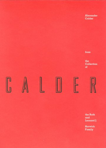 Alexander Calder from the Collection of the Ruth and Leonard J. Horwich Family