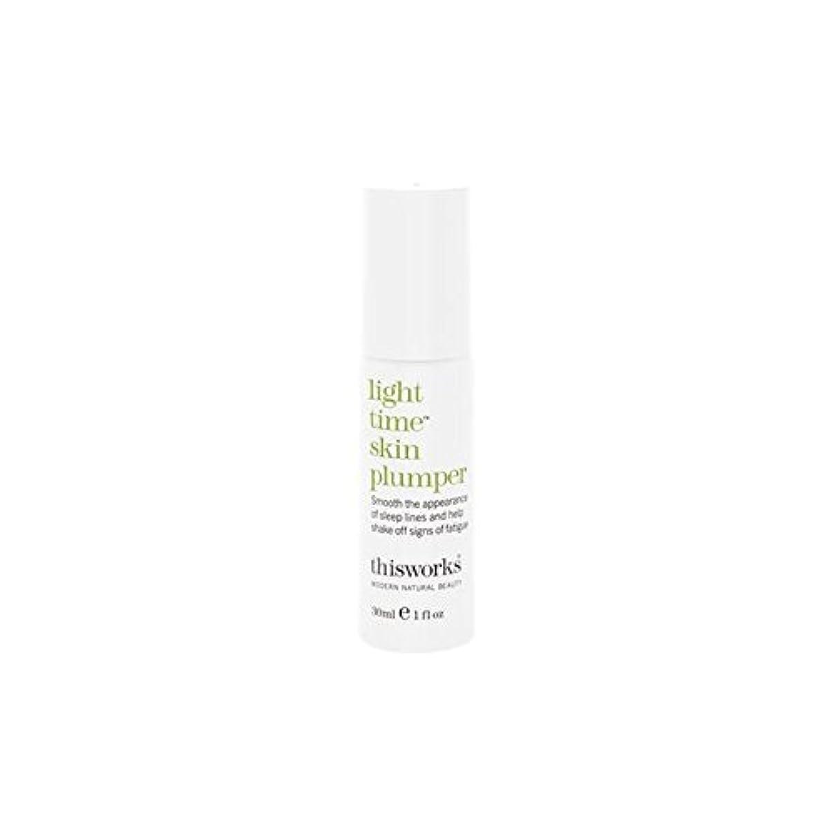 現象ずるいチョークThis Works Light Time Skin Plumper 30ml (Pack of 6) - これは、光時間皮膚プランパー30ミリリットルの作品 x6 [並行輸入品]