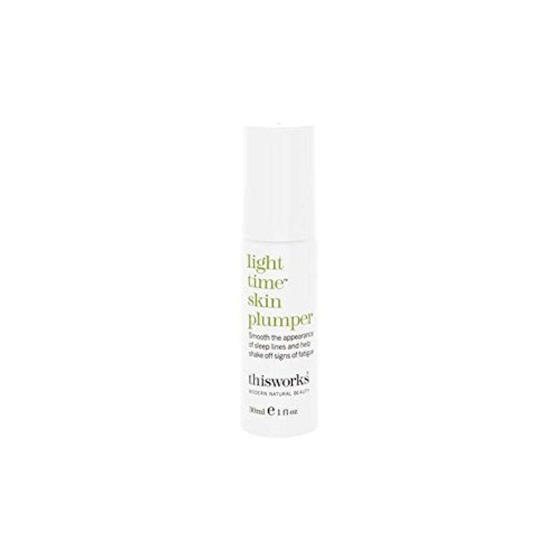 アルカイックトランペットフィットネスThis Works Light Time Skin Plumper 30ml (Pack of 6) - これは、光時間皮膚プランパー30ミリリットルの作品 x6 [並行輸入品]