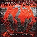 Tatto the Earth: First Crusade