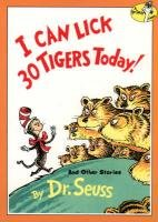 I Can Lick 30 Tigers Today! and Other Stories (Dr. Seuss)