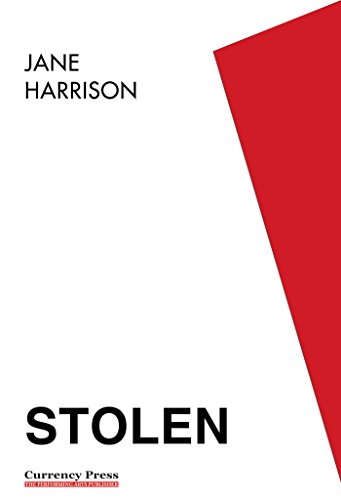 stolen by jane harrison Stolen tells of five young aboriginal children forcibly removed from their parents, brought up in a repressive children's home and trained for domestic service and.