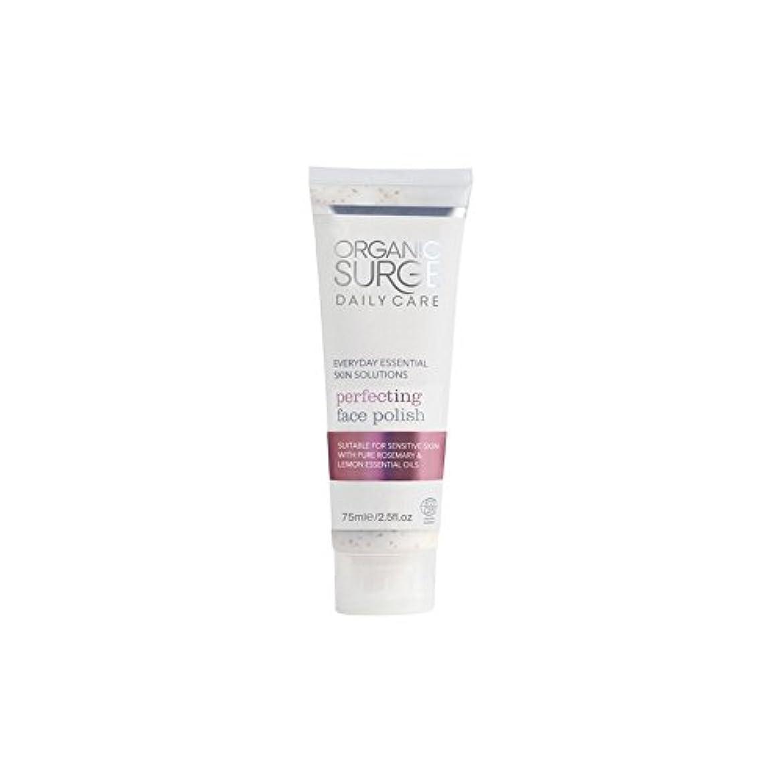 帰するサイトタヒチOrganic Surge Daily Care Perfecting Face Polish (75ml) (Pack of 6) - 面研磨を完成有機サージ毎日のケア(75ミリリットル) x6 [並行輸入品]
