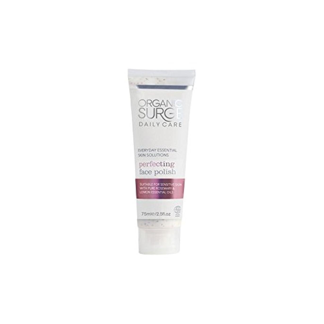 除去パイプライントランジスタ面研磨を完成有機サージ毎日のケア(75ミリリットル) x4 - Organic Surge Daily Care Perfecting Face Polish (75ml) (Pack of 4) [並行輸入品]