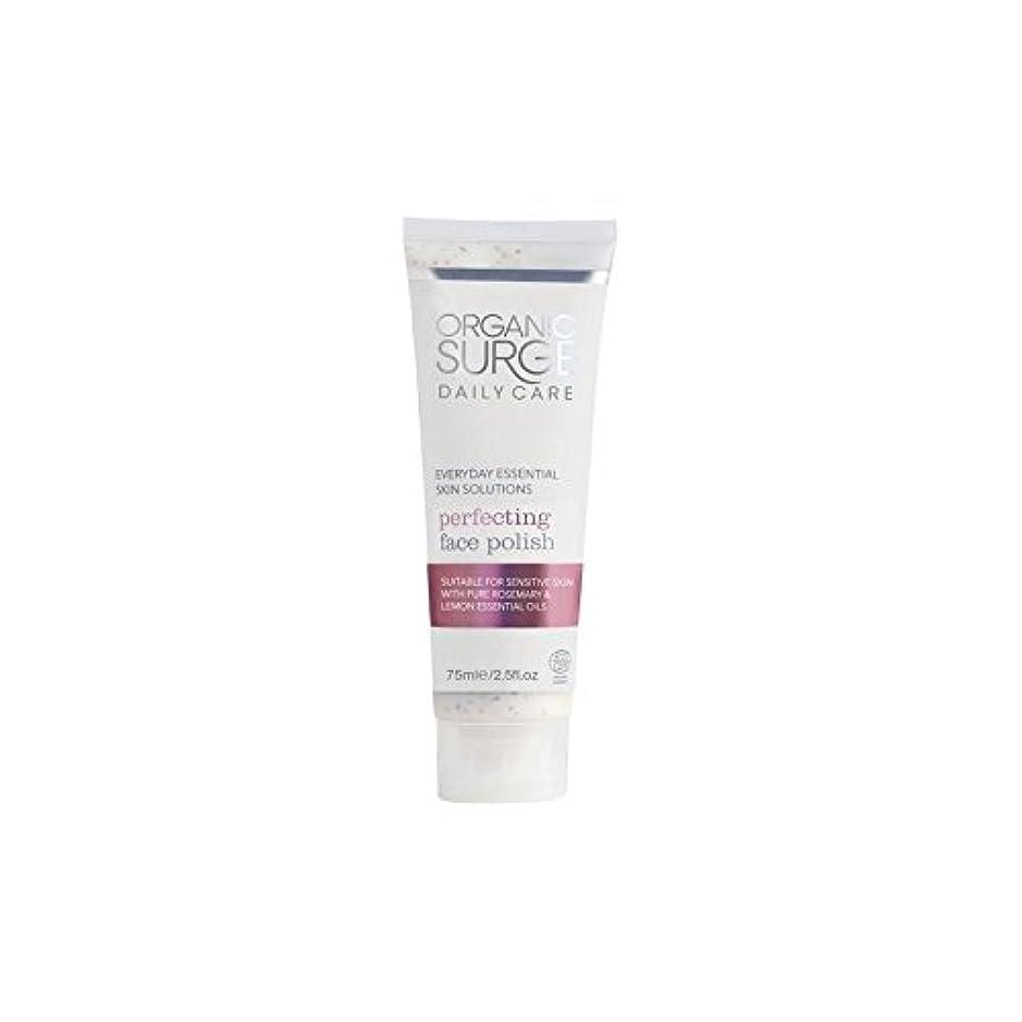 面研磨を完成有機サージ毎日のケア(75ミリリットル) x4 - Organic Surge Daily Care Perfecting Face Polish (75ml) (Pack of 4) [並行輸入品]