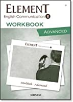 ELEMENT English Communication 2 WORKBOOK ADVANCED