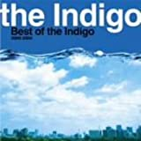 Best of the Indigo 2000-2006