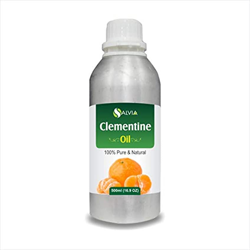 病気ランプ酒Clementine Oil (Citrus Clementine) 100% Natural Pure Undiluted Uncut Essential Oil 500ml