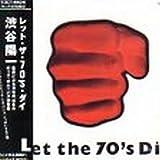 Let the 70's Die