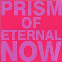 Prism of Eternal Now [Analog]