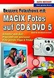 Bessere Fotoshows  mit Magix Fotos auf CD / DVD 5