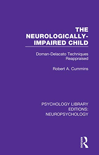 amazon the neurologically impaired child doman delacato