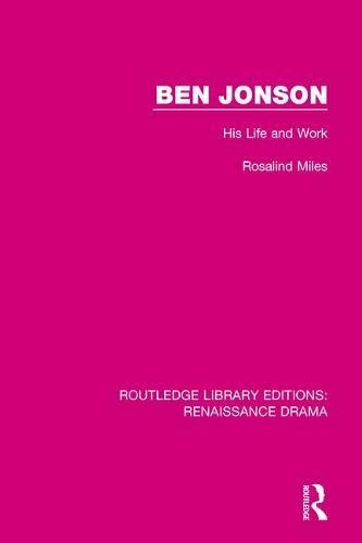 Ben Jonson: His Life and Work ...
