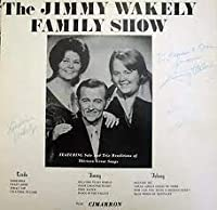 The Jimmy Wakely Family Show