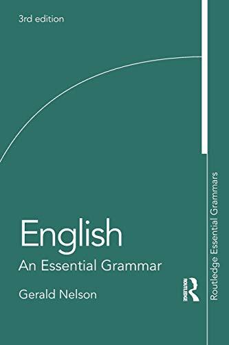 Download English: An Essential Grammar (Routledge Essential Grammars) 081535830X