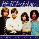 Singles A's & B's by Be Bop Deluxe