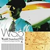 World Standard.05-A Tatsuo Sunaga Live Mix-