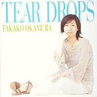Tear Drops by Takako Okamura (2003-09-25)