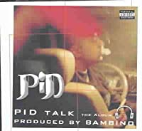 Pid Talk: The Album