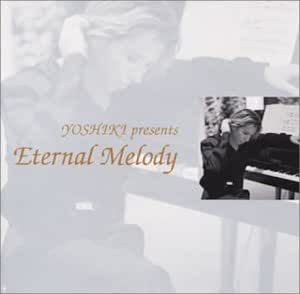 YOSHIKI presents「Eternal Melody」