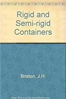 Rigid and Semi-Rigid Plastic Containers