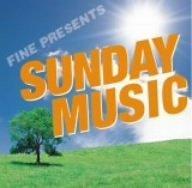 Fine Presents Sunday Music by Fine Presents Sunday Music (2006-04-26)