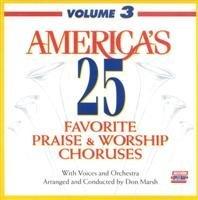 BRENTWOOD MUSIC - America's 25 Favorite Praise & Worship Choruses: Volume 3 [Split-Trax] (1 CD)