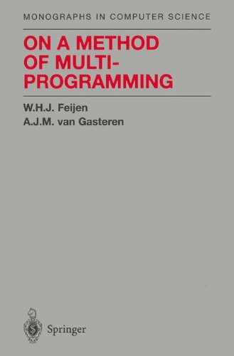On a Method of Multiprogramming (Monographs in Computer Science)