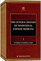 The General History of Traditional Chinese Medicine