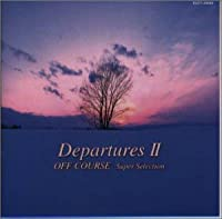 Departures2~オフコース・スーパー・セレクション