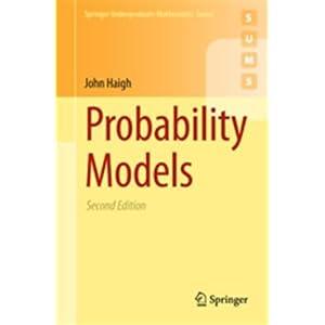 Probability Models (Springer Undergraduate Mathematics Series)