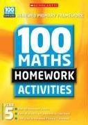 100 Maths Homework Activities for Year 5 (100 Maths Homework Activities S.)