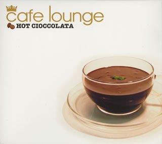 cafe lounge HOT CIOCCOLATA