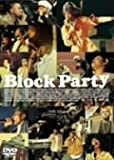 ブロック・パーティー [DVD]