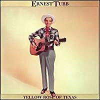 Yellow Rose of Texas 2 by Ernest Tubb