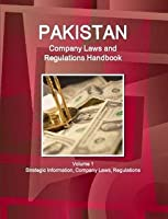 Pakistan Company Laws and Regulations Handbook (World Law Business Library)