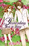 Yesterday,Yes a day (フラワーコミックス)