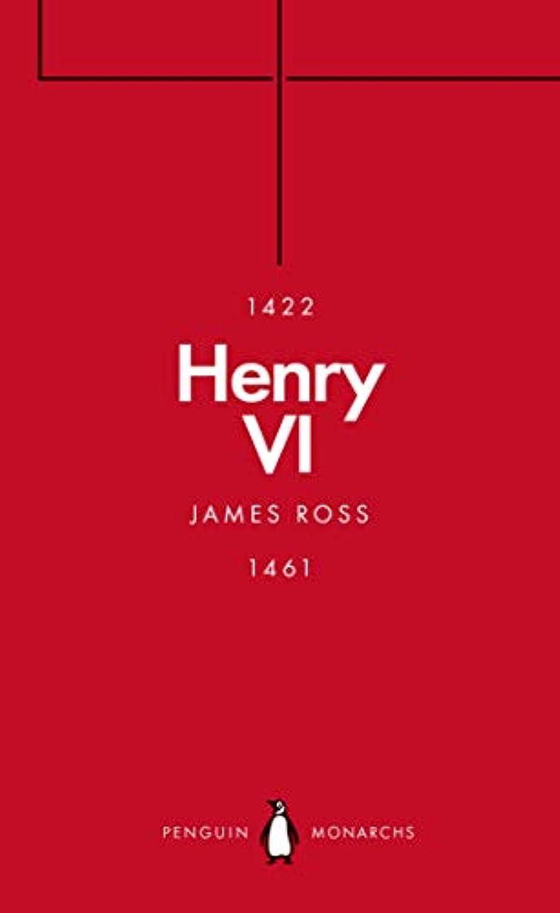外向き明確に地中海Henry VI (Penguin Monarchs) (English Edition)
