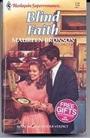 Blind Faith (Harlequin Super Romance)