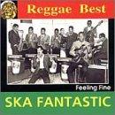 Ska Fantastic Feeling Fine