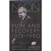 Nixon: Ruin and Recovery, 1973-1990