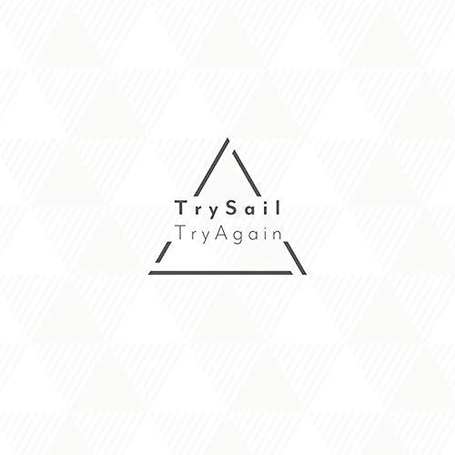 TrySail【TryAgain】MV解説!人気の女性声優3人が体当たりで挑戦!結果はどうなった?の画像